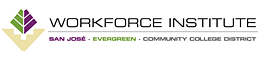 San Jose Evergreen Community College District - Workforce Institute